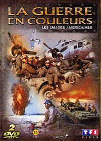 la deuxieme guerre mondiale en couleurs dvd
